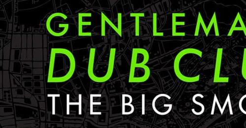 Gentleman's Dub Club remix EP and tour
