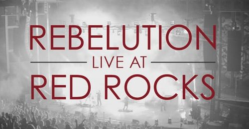 Rebelution to release their first ever live album & DVD