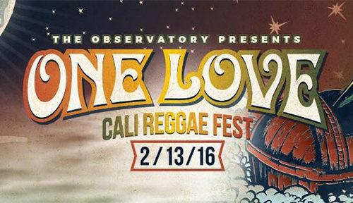 The Observatory presents One Love Cali Reggae Festival