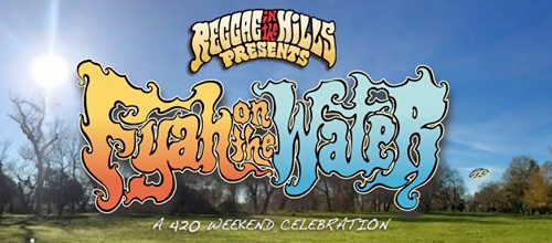 Reggae in the Hills presents new festy: Fyah on the Water