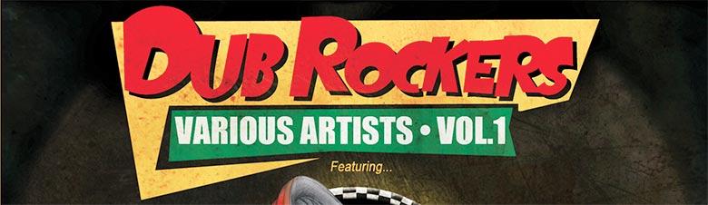 Dub Rockers Various Artists Volume 1