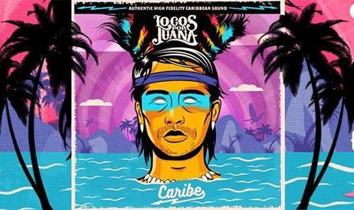 Locos Por Juana premieres 'Caribe' LP