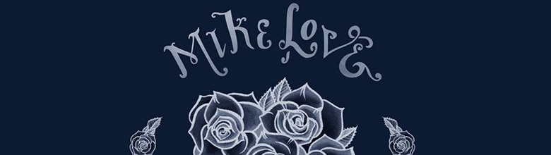 Mike Love S Love Will Find A Way Album Review Top Shelf Music