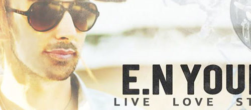 E.N. Young's 'Live Love Stay Up' album review