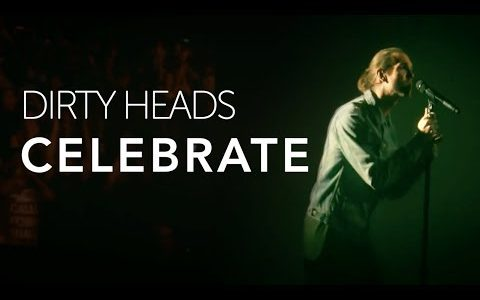 "Dirty Heads release ""Celebrate"" video"