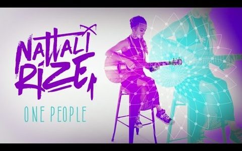 "Nattali Rize's new video ""One People"""