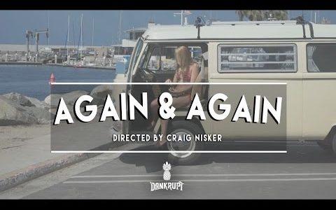 """Dankrupt """"Again & Again"""" official video"""