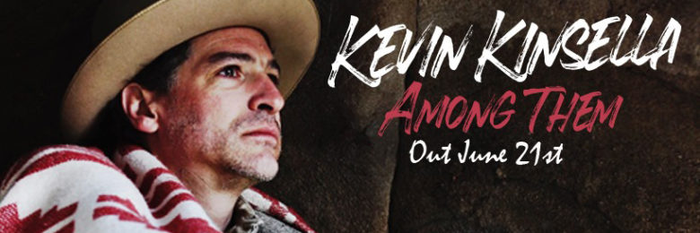 "WORLD TRACK PREMIERE: Kevin Kinsella ""Among Them"""