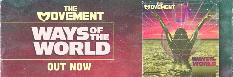 The Movement's Josh Swain talks new album, 'Ways Of The World'