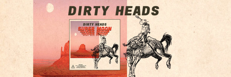 Dirty Heads 'Super Moon' album review