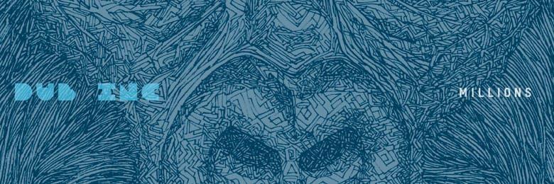 Dub Inc 'Millions' album review