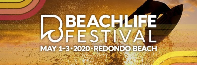 BeachLife returns to Redondo May 2020