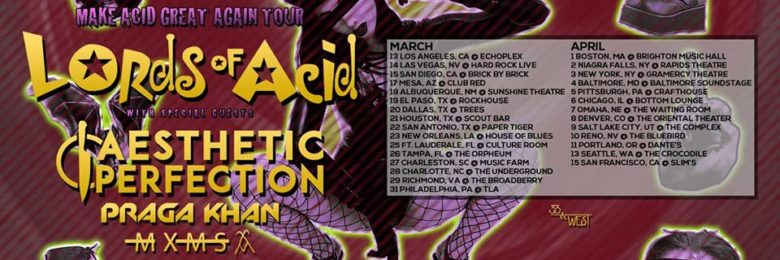 Lords of Acid returns to the road bringing acid house for all