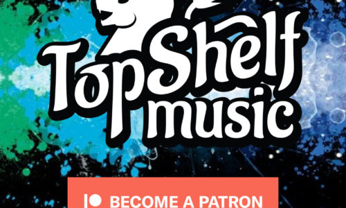 Top Shelf Music has a Patreon
