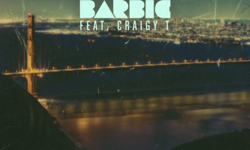 """Ben Barbic teams with Craigy-T in """"Close 2 Peace"""" single"""