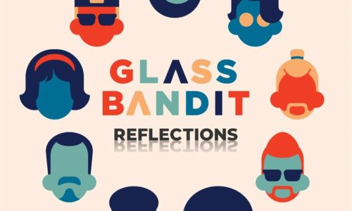 Glass Bandit debuts with 'Reflections' EP