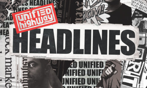 Unified Highway preaches positivity in 'Headlines' album