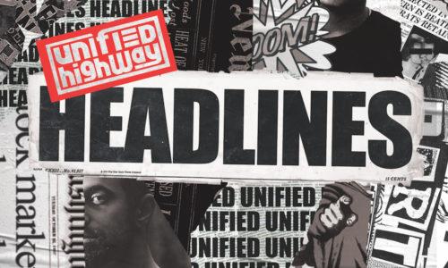 Unified Highway preaches positivity in 'Headlines' album