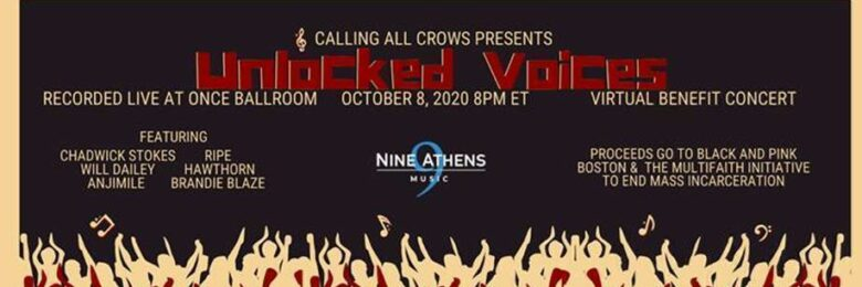 Calling All Crows presents 2nd Unlocked Voices livestream fundraiser