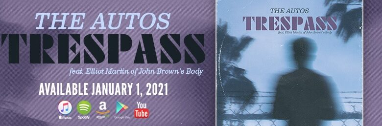 "The Autos debut ""Trespass"", feat. Elliot Martin of JBB"