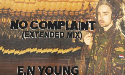 "E.N Young breathes new life into Half Pint hit with ""No Complaint"""
