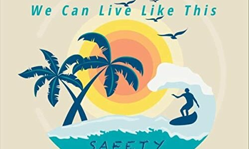 "SoCal's Safety Orange says ""We Can Live Like This"""