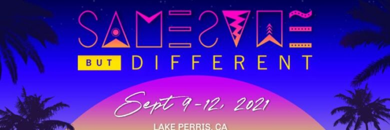 Same Same But Different  returns as CA's first camping festival since COVID