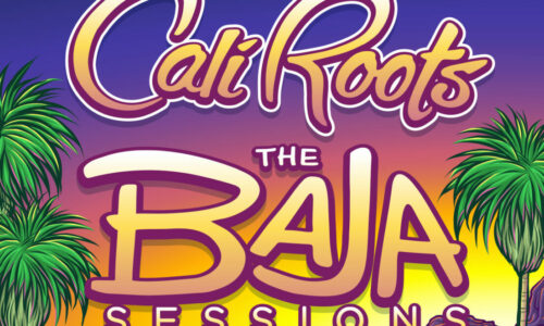 Cali Roots Fest reveals first ever Baja Sessions for 2021