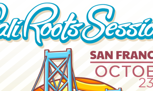 First ever Cali Roots Sessions: San Francisco announced
